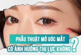 Phẫu thuật mở góc mắt có ảnh hưởng thị lực không?